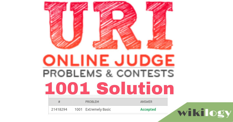 URI online judge 1001 solution: Extremely Basic