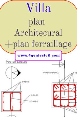 Télécharger cet exemple de plans architectural d'une villa avec plan de ferraillage format autocad dwg.