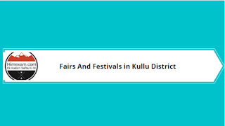 Fairs And Festivals in Kullu District