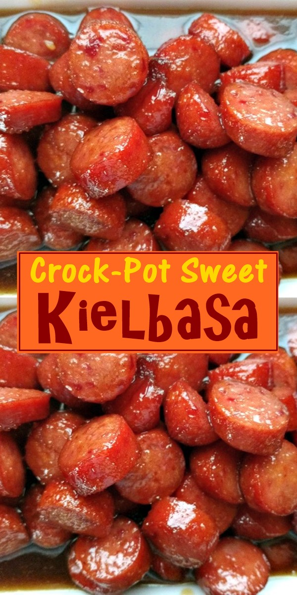 Crock-Pot Sweet Kielbasa #appetizerrecipes