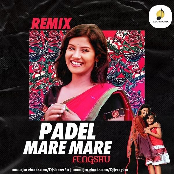 Padel Maari Maari Remix DJ Fengshu