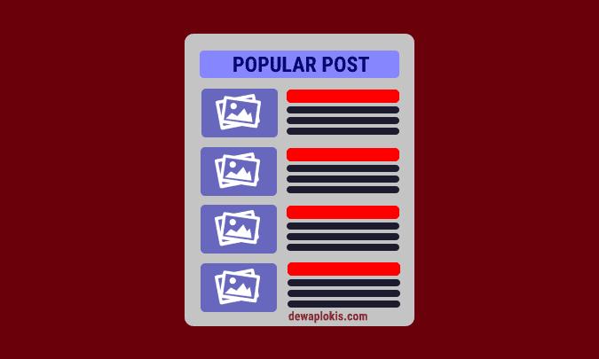 Cara Membuat Popular Post Keren di Blog