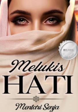 Novel Melukis Hati Karya Mentari Senja Full Episode