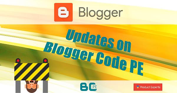 Les mises à jour sur Blogger Code PE