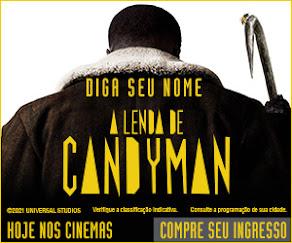 :: A LENDA DE CANDYMAN ::