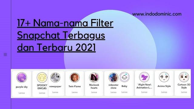 Nama Filter Snapchat Terbagus dan Terbaru 2021