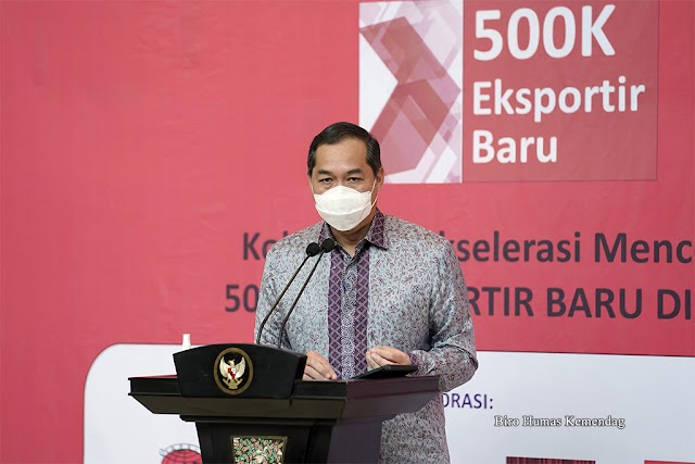 Cetak 500.000 Eksportir Baru, Kemendag Kolaborasi Kementerian dan Pelaku Usaha