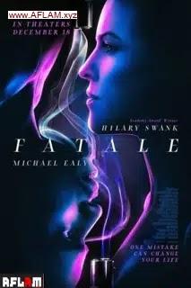 فيلم Fatale 2020 مترجم اون لاين