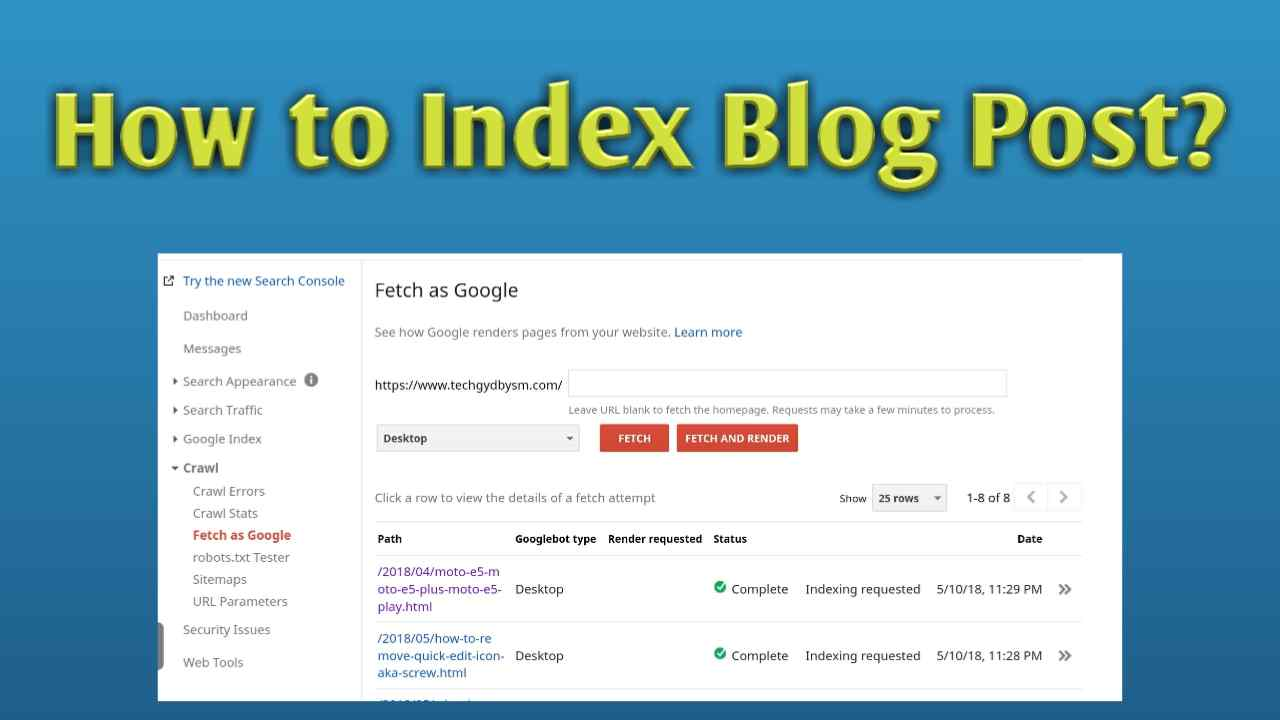 How to Index Blog Post? For faster traffic