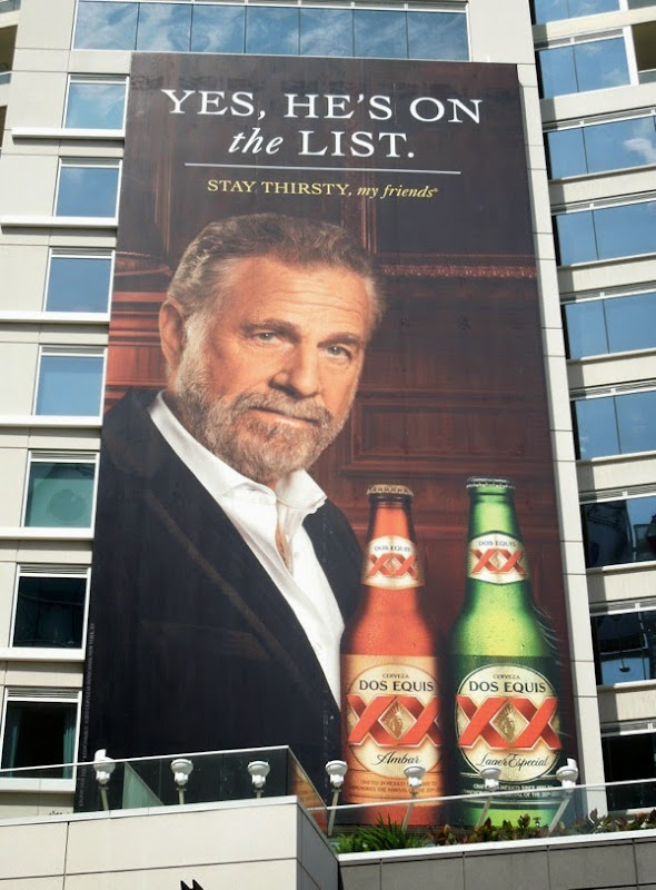 Dos Equis Yes he's on the list billboard
