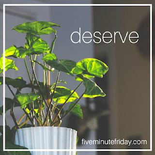 five minute friday deserve plant image