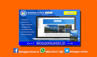 New Update Blogger Template Masign Alpha Style 2 Premium, Download Template Masign Alpha Style 2 Premium, Masign Alpha Style 2 Premium Material Design Blogger Template.