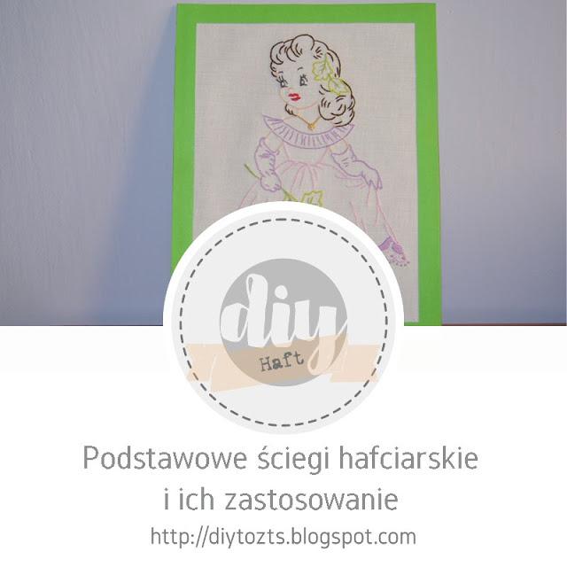 http://diytozts.blogspot.com/2019/04/haft-podstawowe-sciegi-hafciarskie-ich.html