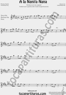 A la Nanita Nana Partitura de Saxofón Alto y Sax Barítono Sheet Music for Alto and Baritone Saxophone Music Scores