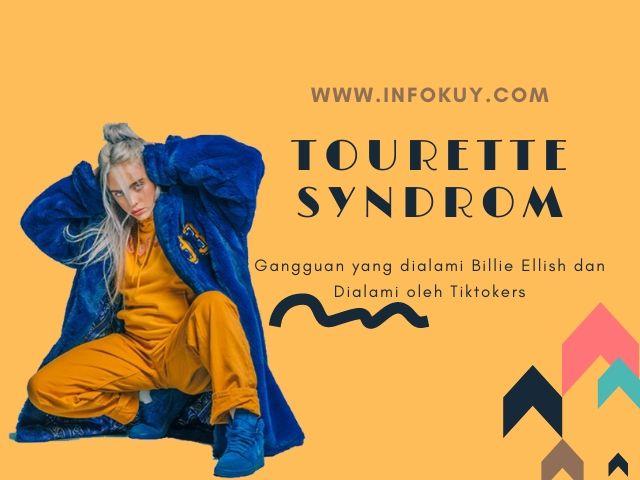 Tourette Syndrom, Gangguan yang dialami Billie Ellish