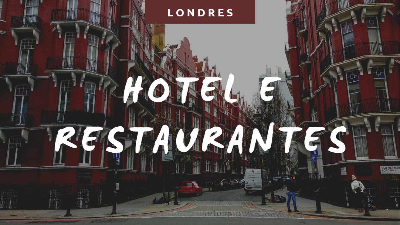 Londres Hotel e Restaurantes