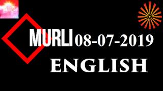 Brahma Kumaris Murli 08 July 2019 (ENGLISH)
