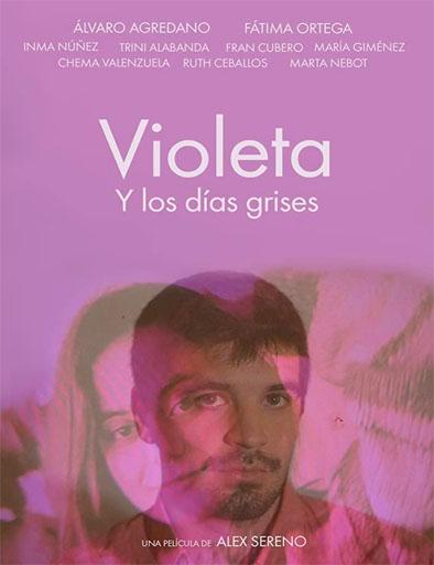 Pelicula Violeta y los días Grises