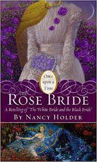 The Rose Bride - Nancy Holder