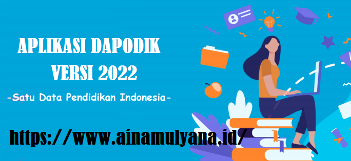 Link Download Aplikasi dan Panduan Aplikasi Dapodik Pauddikdasmen Versi 2022