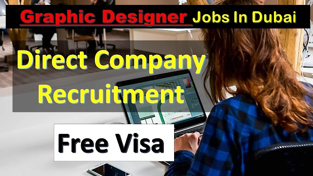 Graphic Designer Jobs In Dubai -2020 | Directly From Company |