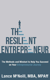Lance McNeill, Entrepreneur, resilient, resilience, small business, the resilient entrepreneur, entrepreneurial journey, business book