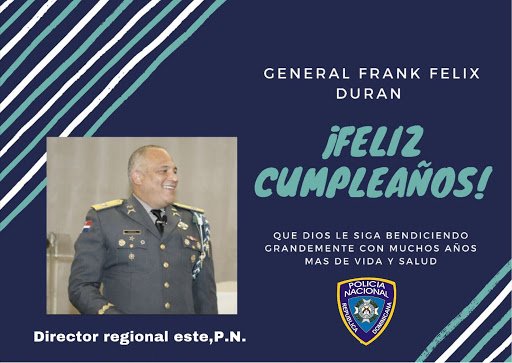 FELIZ CUMPLEAÑOS GENERAL FRÁNK DURÁN