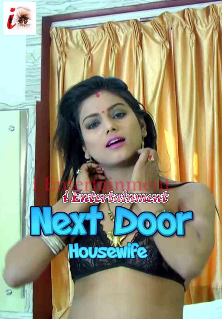 Next Door Housewife (2021) Hindi | iEntertainment Originals Hot Video | 720p WEB-DL | Download | Watch Online