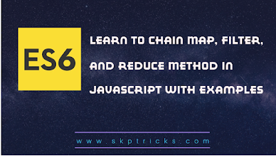 Learn to Chain Map, Filter, and Reduce Method In Javascript
