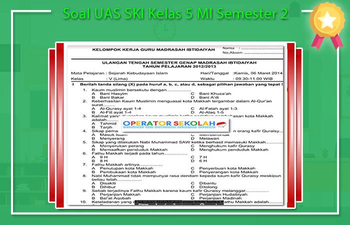 Soal UAS SKI Kelas 5 MI Semester 2
