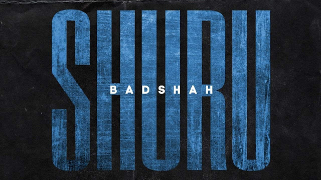 Shuru - Badshah