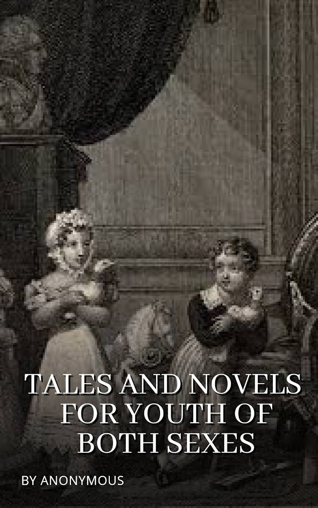 Tales and Novels for Youth of Both Sexes