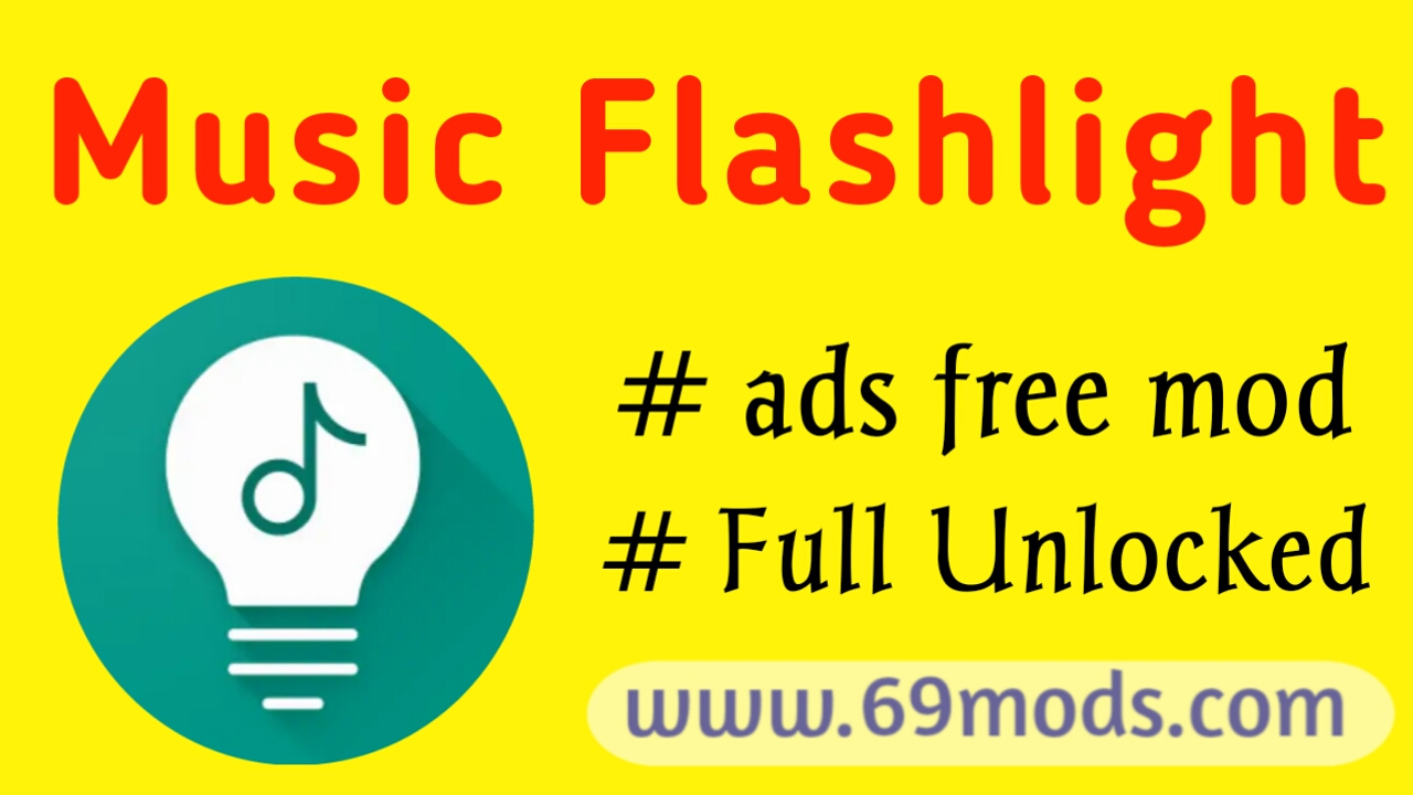 Music flashlight ads free mod download