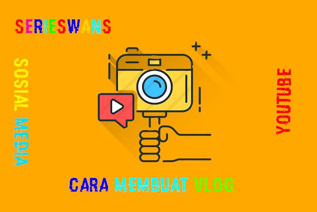 Tips Membuat Vlog dengan Smartphone untuk Youtuber dan Selebgram