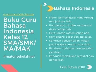 Buku Guru Bahasa Indonesia Kelas 12 Edisi Revisi 2018