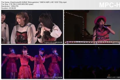 AKB48 'Mokugekisha' 190614 A6R LIVE 1830 (AKB48 Zenkoku Tour 2019 Announcement)