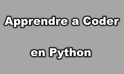 Apprendre a Coder en Python