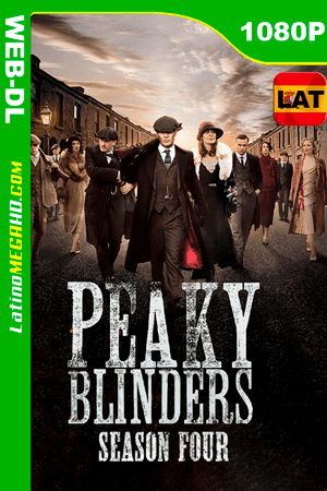 Peaky Blinders (Serie de TV) Temporada 4 (2017) Latino HD WEB-DL 1080P ()