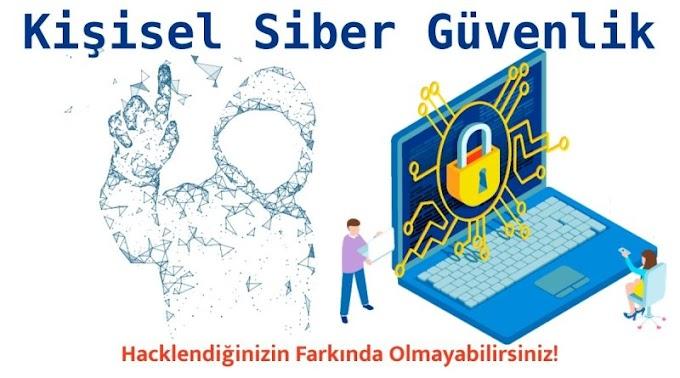 Kişisel Siber Güvenlik Tavsiyeleri