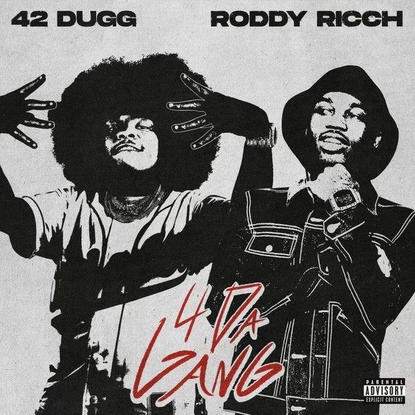 42 Dugg drops 4 Da Gang featuring Roddy Ricch