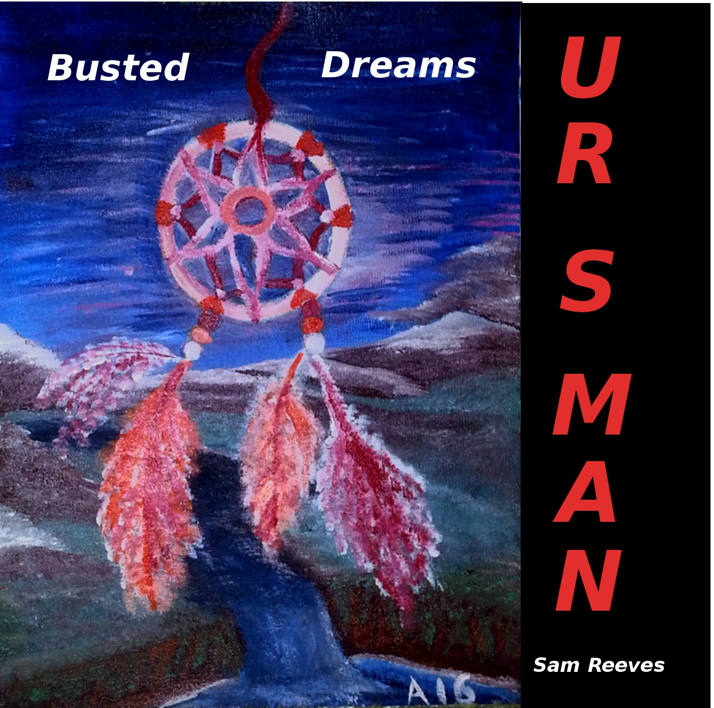Busted Dreams CD by UR S MAN
