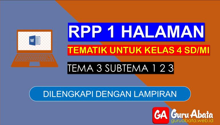 Contoh RPP 1 Lembar Kelas 4 Tema 3 Disertai Dengan Lampiran