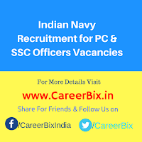 Indian Navy Recruitment for PC & SSC Officers Vacancies