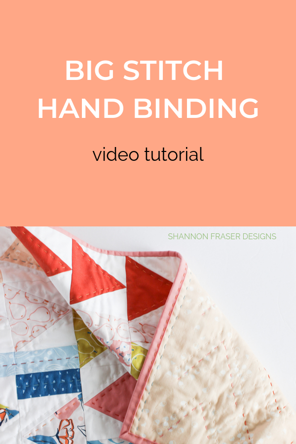 Video tutorial on how to big stitch hand quilt your binding | Quilt Binding Tutorial Part 3 | Shannon Fraser Designs #bigstitchquilting #handquilted