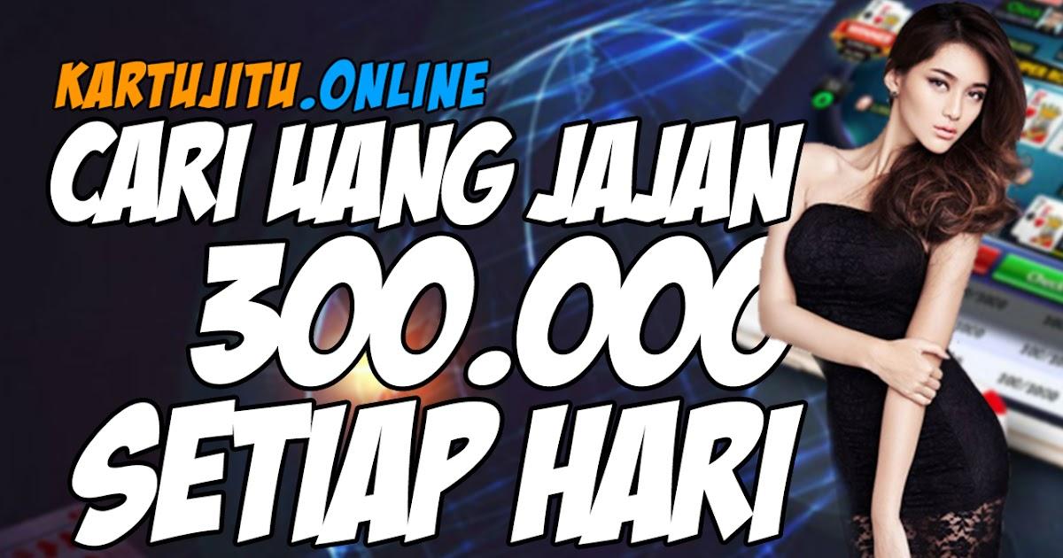 Cari Uang Jajan 300 Ribu Setiap Hari di Agen Poker Online