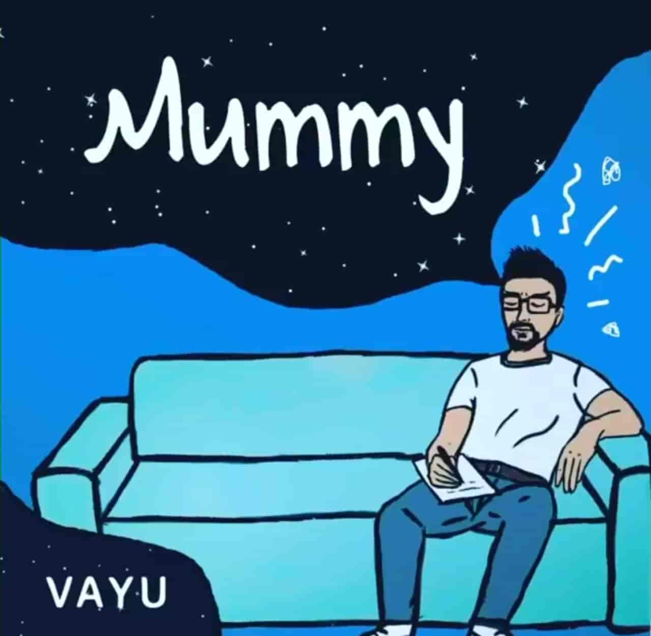 Mummy Song Lyrical Image By Vayu