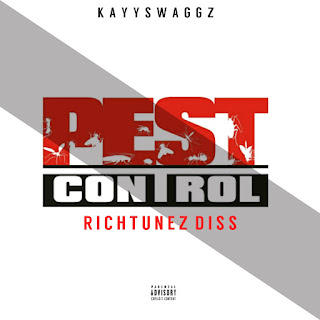 Kayyswaggz - Pest Control (Richtunez Diss)