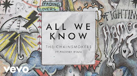 Terjemahan Lirik Lagu The Chainsmokers - All We Know ft. Phoebe Ryan