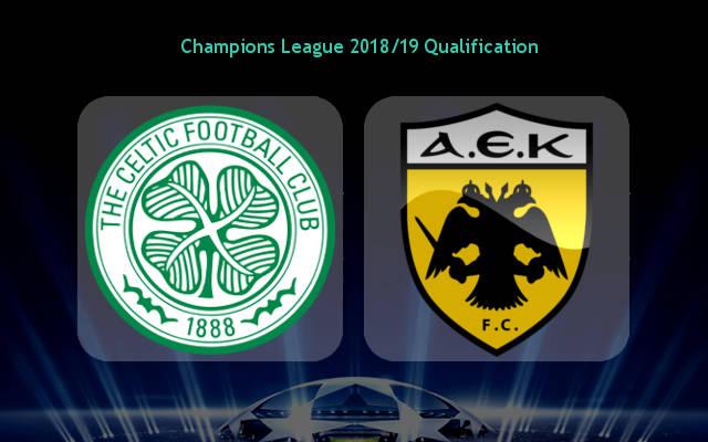 Nhận định Celtic vs AEK Athens, 01h45 ngày 09/08, vòng loại Champions League.