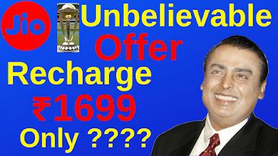 Jio 1699 Free Recharge June 2019